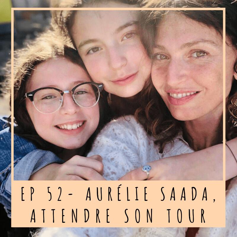 Aurélie Saada, Vie de maman, Filles, Histoire de Maternité, Fausse couche