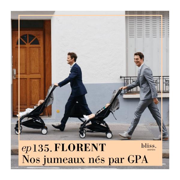 E135 - Florent, nos jumeaux nés par GPA
