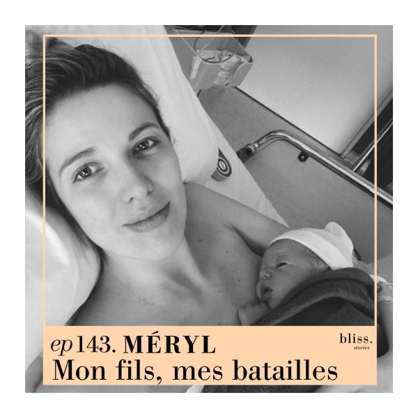 Méryl, mon fils, mes batailles